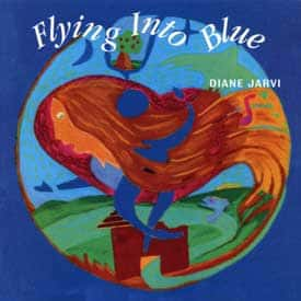 Flying into Blue by Diane Jarvi CD cover